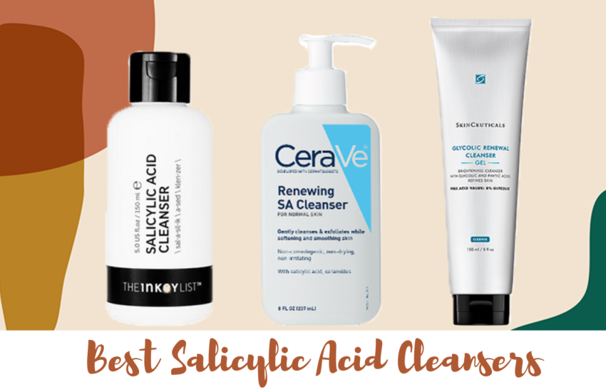 Best Salicylic Acid Cleansers