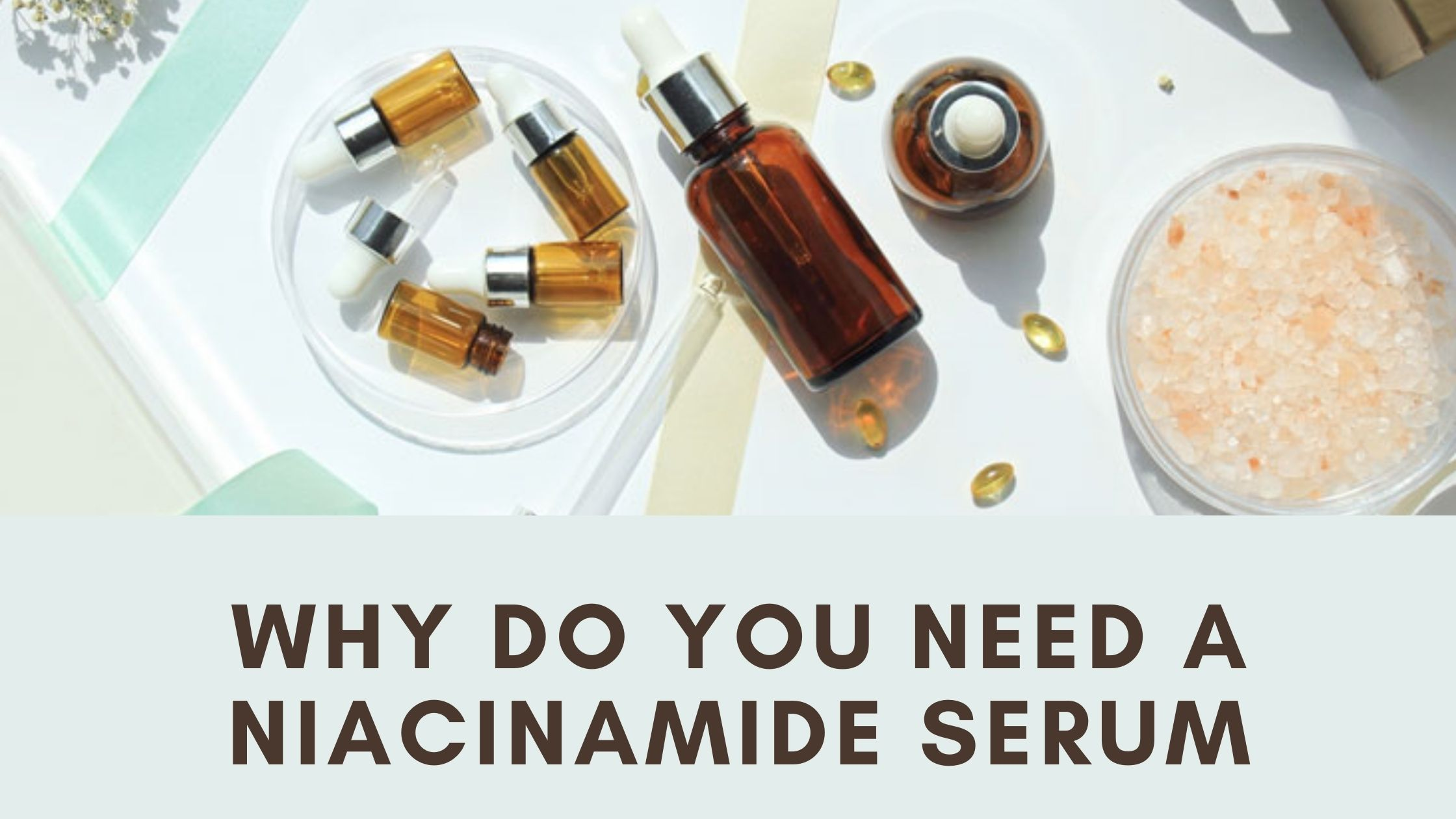 What is Niacinamide (Vitamin B3)? How Does a Niacinamide Serum work?